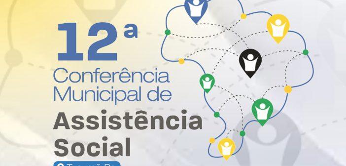 12ª Conferência Municipal de Assistência Social: Increva-se aqui